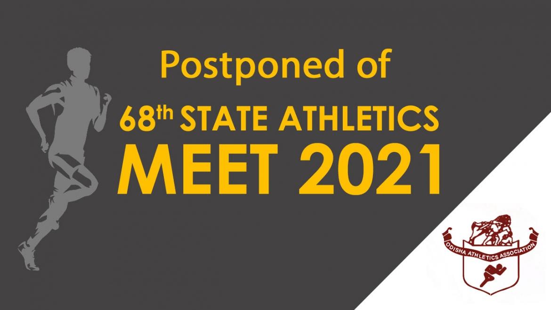 68th State Athletics Meet Postponed.