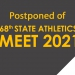 68th State Athletics Meet Postponed.